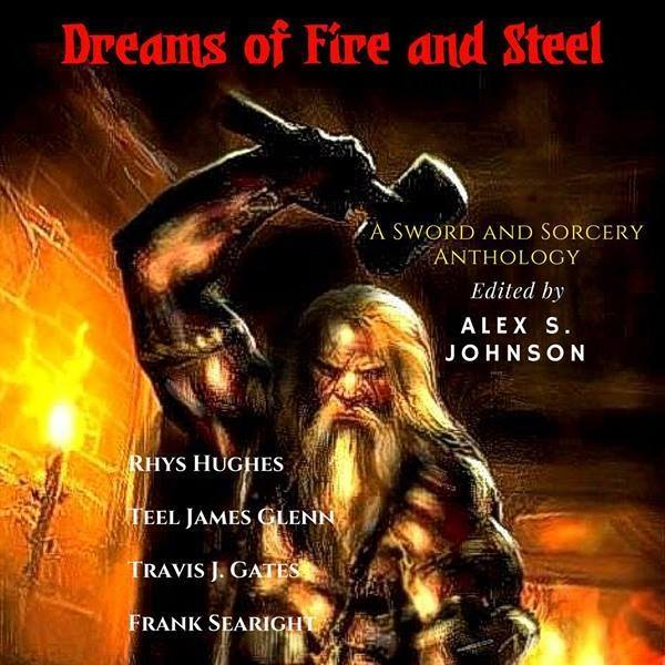 DREAMS OF FIRE AND STEEL –                           the latest arrival in the pulprevolution!